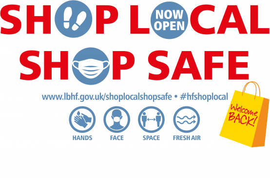 Shop Local, Shop Safe: Support your local businesses reopening in H&F