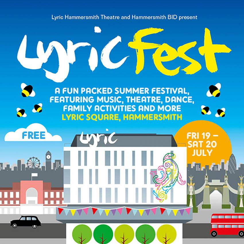 The Lyric Fest is a fun packed summer festival, featuring music, theatre, dance, family activities and more. The event takes place at Lyric Square in Hammersmith on Friday 19 and Saturday 20 July 2019