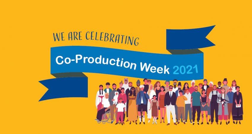 We're celebrating National Co-production Week 2021