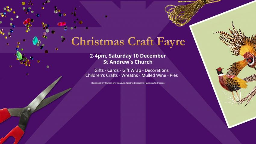 Christmas Craft Fayre takes place at St Andrew's Church in Greyhound Road on Saturday 10 December from 2pm to 4pm.