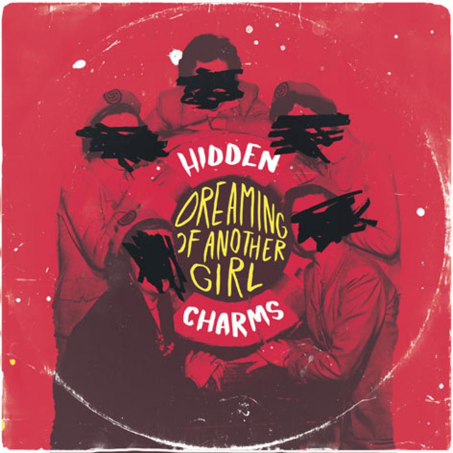 Hidden Charms' Dreaming of Another Girl artwork