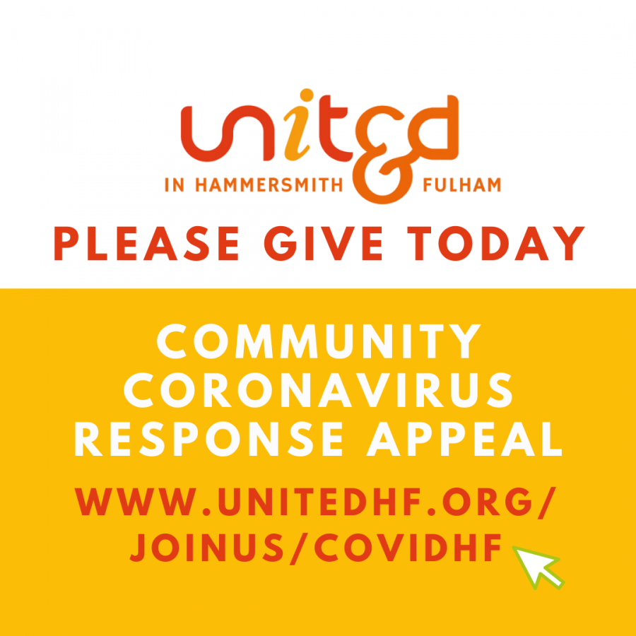 Link to United in H&F donation page - please give today. Community coronavirus response appeal