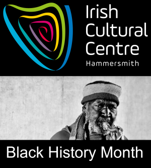 Black History Month Events at the Irish Cultural Centre - link to events page